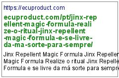 https://ecuproduct.com/pt/jinx-repellent-magic-formula-realize-o-ritual-jinx-repellent-magic-formula-e-se-livre-da-ma-sorte-para-sempre/